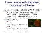 current sensor node hardware computing and storage