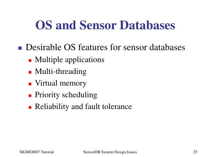 OS and Sensor Databases