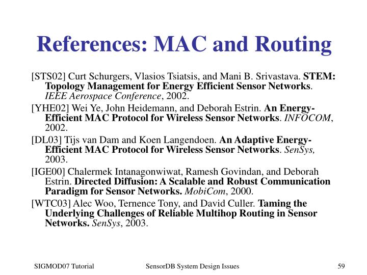 References: MAC and Routing