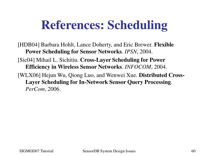 References: Scheduling