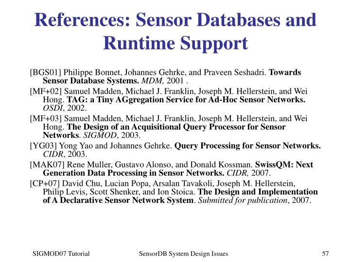 References: Sensor Databases and Runtime Support