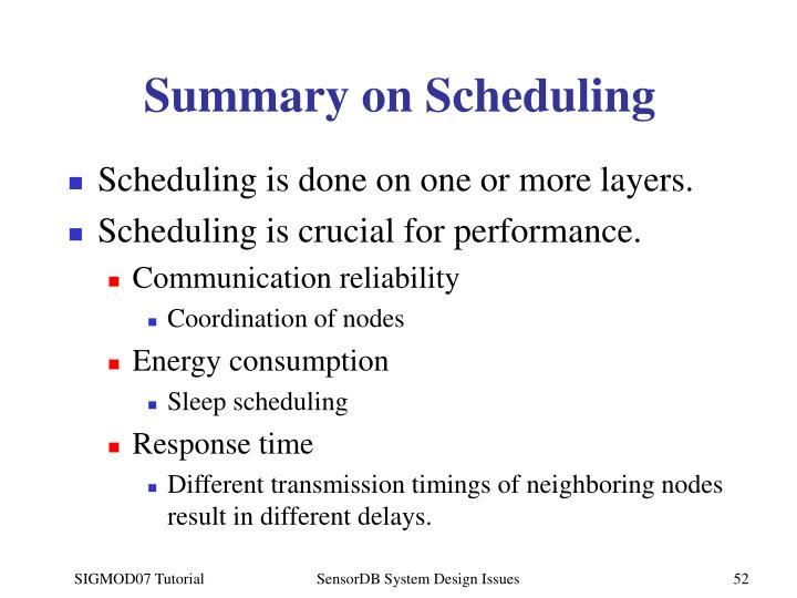 Summary on Scheduling