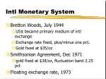 intl monetary system