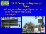 2b 02 design of regulatory signs