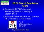 2b 03 size of regulatory signs