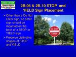 2b 06 2b 10 stop and yield sign placement