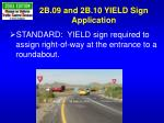 2b 09 and 2b 10 yield sign application