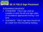 2b 10 yield sign placement