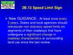 2b 13 speed limit sign