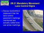 2b 21 mandatory movement lane control signs