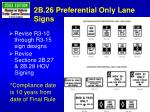 2b 26 preferential only lane signs