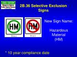 2b 36 selective exclusion signs