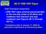 2b 37 one way signs