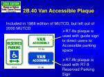 2b 40 van accessible plaque