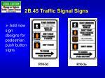 2b 45 traffic signal signs