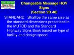changeable message hov signs section 2b 48