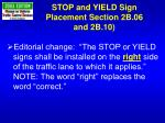 stop and yield sign placement section 2b 06 and 2b 10