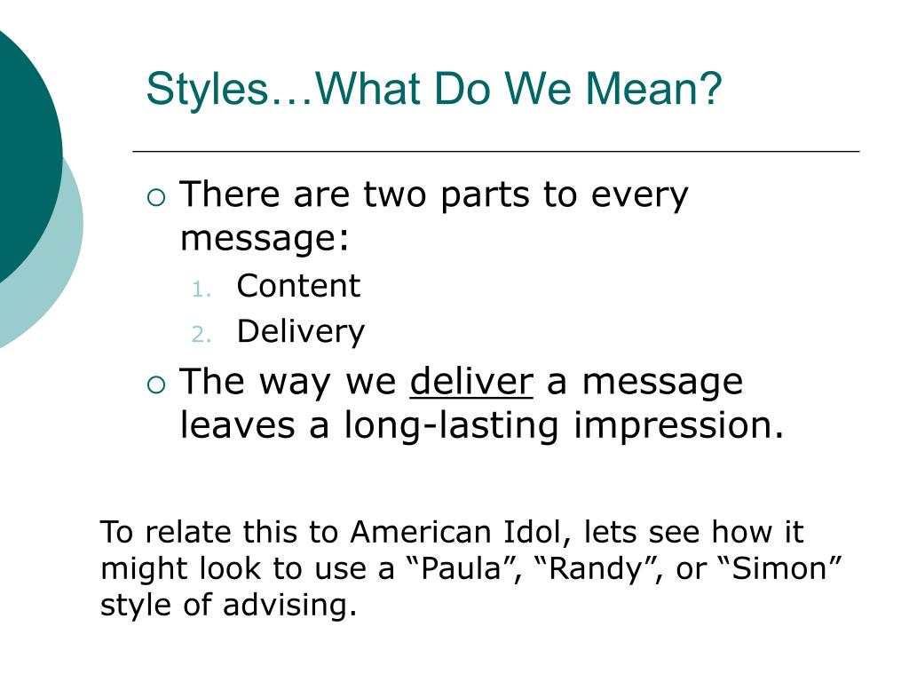 Styles…What Do We Mean?