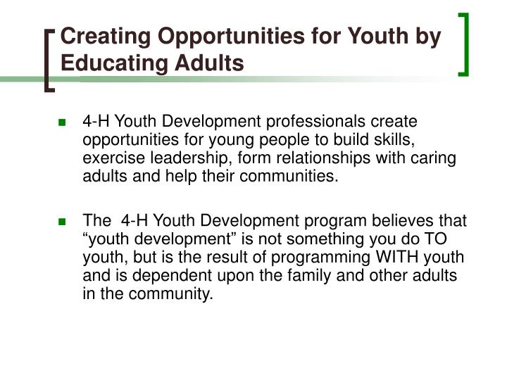 Creating Opportunities for Youth by Educating Adults