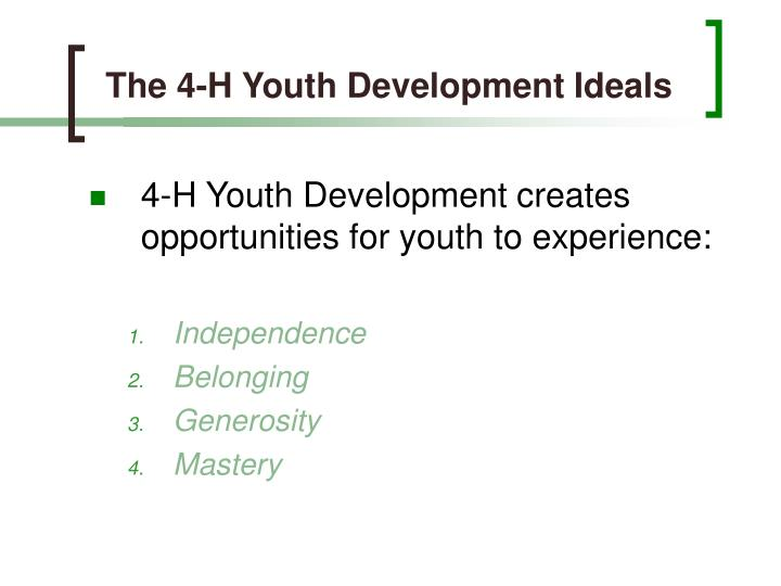 The 4-H Youth Development Ideals