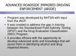 advanced roadside impaired driving enforcement aride
