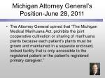 michigan attorney general s position june 28 2011