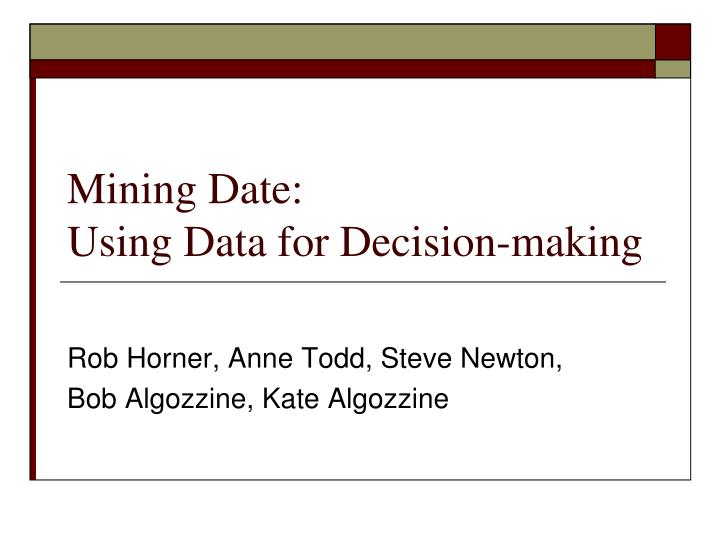 mining date using data for decision making n.