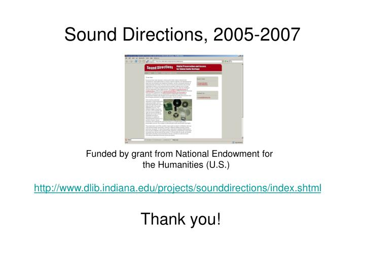 Sound Directions, 2005-2007