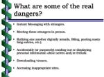 what are some of the real dangers