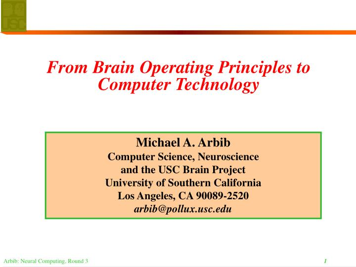 from brain operating principles to computer technology n.