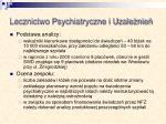 lecznictwo psychiatryczne i uzale nie
