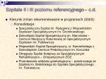 szpitale ii i iii poziomu referencyjnego c d2