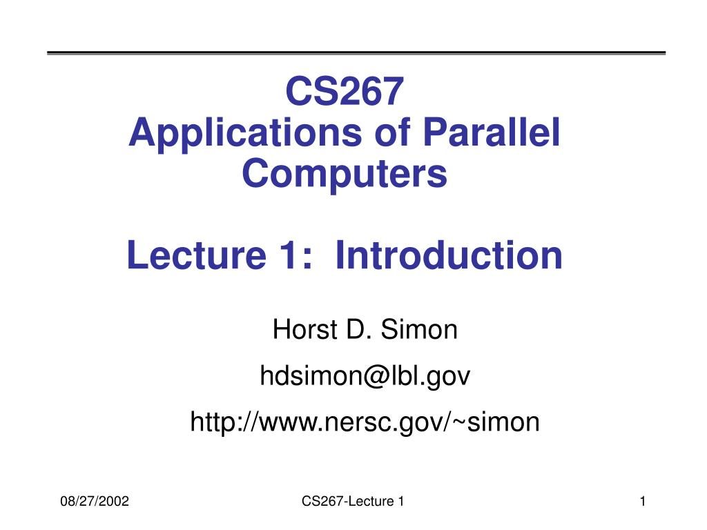 cs267 applications of parallel computers lecture 1 introduction l.