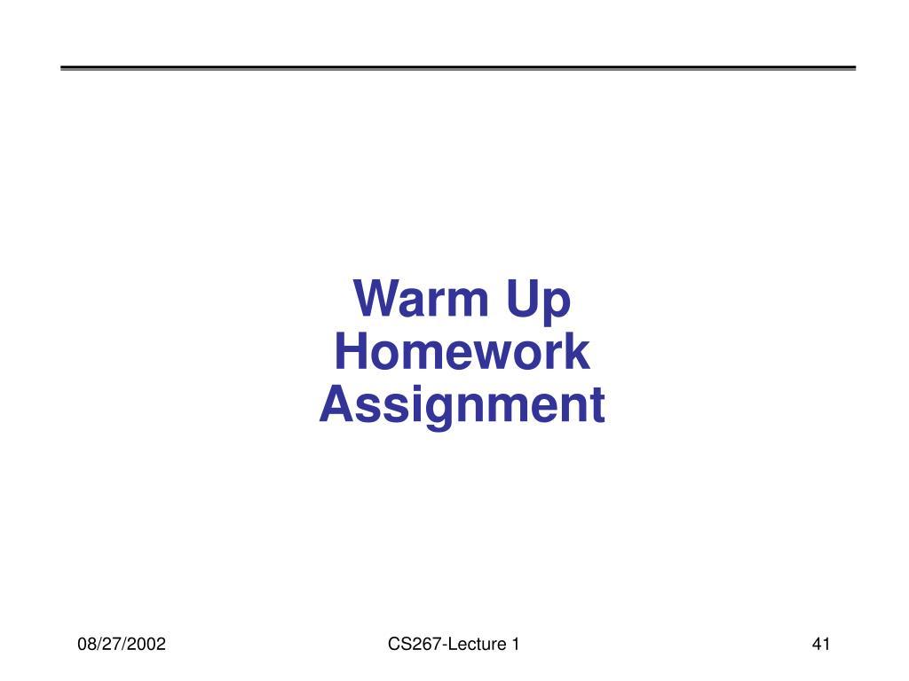 Warm Up Homework Assignment