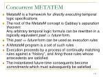 concurrent metatem2