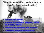 dibattito scientifico sulle nevrosi cardiache traumi bellici