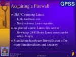 acquiring a firewall