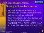 content management sharing of broadband access