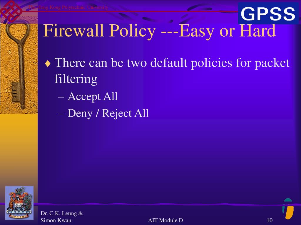 Firewall Policy ---Easy or Hard