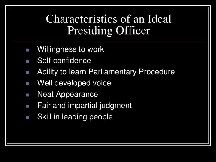 Characteristics of an Ideal