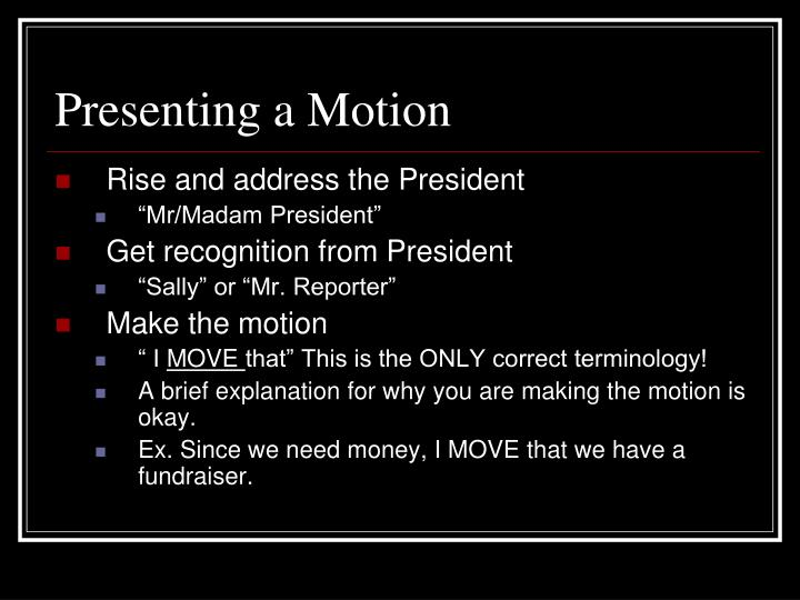 Presenting a Motion