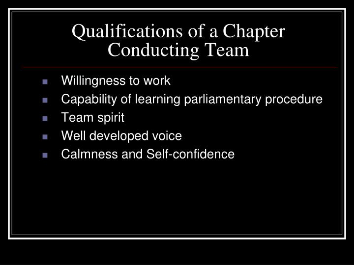 Qualifications of a Chapter Conducting Team