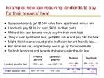 example new law requiring landlords to pay for their tenants heat