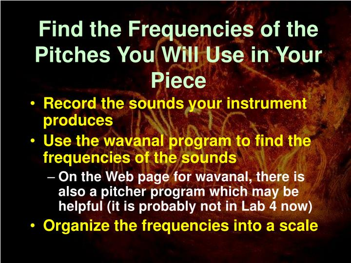Find the Frequencies of the Pitches You Will Use in Your Piece