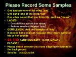 please record some samples