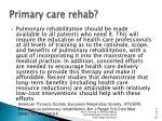 primary care rehab