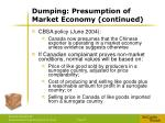 dumping presumption of market economy continued