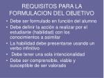 requisitos para la formulacion del objetivo