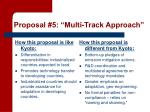 proposal 5 multi track approach1