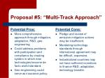 proposal 5 multi track approach2